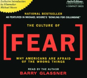 The Culture of Fear [Audio]