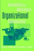 International and Multicultural Organizational Communication