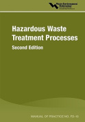 Hazardous Waste Treatment Processes - MOP FD-18, Second Edition