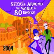 Shag's around the World 2004 Calendar