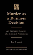 Murder as a Business Decision