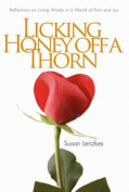 Licking Honey Off a Thorn