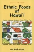 Ethnic Foods of Hawai'i
