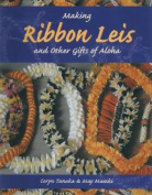 Making Ribbon Leis