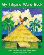 My Filipino Word Book
