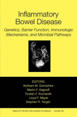 Inflammatory Bowel Disease: Genetics, Barrier Function, and Immunological and Microbial Pathways (Annals of the New York Academy of Sciences)