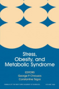 Stress, Obesity, and Metabolic Syndrome