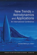 New Trends in Astrodynamics and Applications