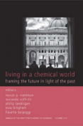 Living in a Chemical World