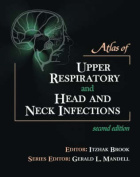 Atlas of Upper Respiratory and Head and Neck Infections