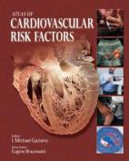 Atlas of Cardiovascular Risk Factors