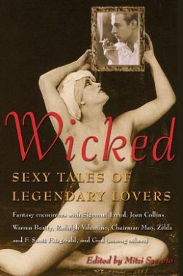 Wicked: Erotic Tales of Legendary Lovers