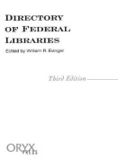 Directory of Federal Libraries