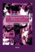 For Appearances' Sake