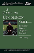 A Game of Uncommon Skill
