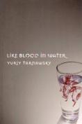 Like Blood in Water