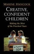 Creative, Confident Children