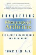 Conquering Rheumatoid Arthritis