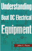 Understanding Boat DC Electrical Equipment