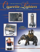 The Big Book of Cigarette Lighters