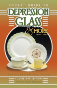 Pocket Guide to Depression Glass & More 1920s-1960s  : Identification and Values (Pocket Guide to Depression Glass & More