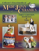 Collector's Encyclopedia of Made in Japan Ceramics