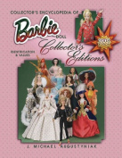 Collector's Encyclopedia of Barbie Doll