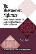 The Measurement Nightmare
