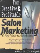 Fun, Creative, and Profitable Salon Marketing