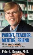 Parent, Teacher, Mentor, Friend