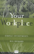 Your Workplace