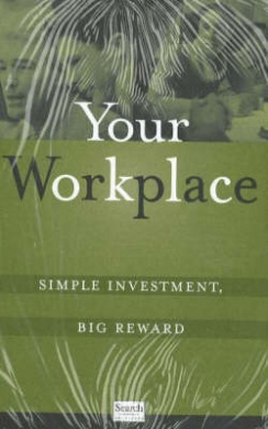 Your Workplace: Simple Investment, Big Reward