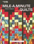 Mile a Minute Quilts