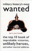 Military History's Most Wanted