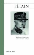 Petain: Verdun to Vichy