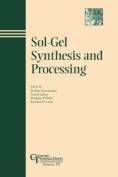 Sol-gel Synthesis and Processing