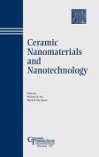 Ceramic Nanomaterials and Nanotechnology