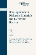 Developments in Dielectric Materials and Electronic Devices