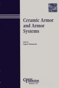 Ceramic Armor and Armor Systems Symposium
