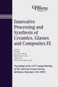 Innovative Processing and Synthesis of Ceramics, Glasses and Composites IX