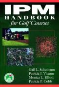 Integrated Pest Management Handbook for Golf Courses
