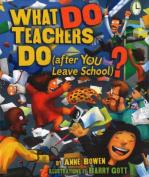 What Do Teachers Do