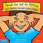 Las Manos No Son Para Pegar/Hands Are Not For Hitting