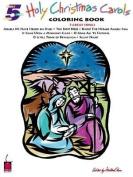 Holy Christmas Carols Coloring Book