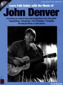 Learn Folk Guitar with the Music of John Denver [With CD]