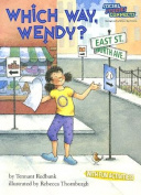 Which Way, Wendy? (Social Studies Connects