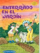 Enterrado en el Jardin (Science Solves It  [Spanish]