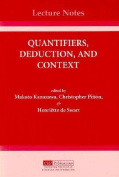Quantifiers, Deduction, and Context