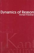 Dynamics of Reason
