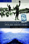 Exploring Polar Frontiers [2 Volumes]